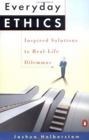 Cover of: Everyday Ethics: Inspired Solutions to Real-Life Dilemmas
