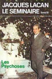 Cover of: Le séminaire de Jacques Lacan