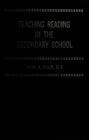 Cover of: Teaching reading in the secondary school | Wilma H. Miller