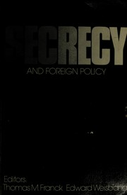 Cover of: Secrecy and foreign policy | Thomas M. Franck
