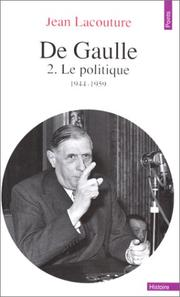 Cover of: De Gaulle 2 - Le Politique