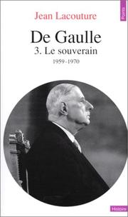 Cover of: De Gaulle 3 - Le Souverain