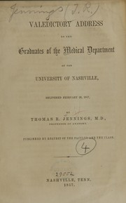 Valedictory address to the graduates of the medical department of the University of Nashville