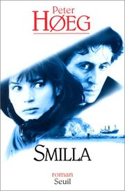 Cover of: Smilla et l'amour de la neige