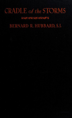 Cradle of the storms by Bernard Rosecrans Hubbard