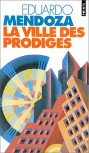 Cover of: La ville des prodiges