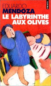 Cover of: Le labyrinthe aux olives