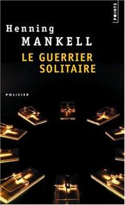 Cover of: Le Guerrier solitaire
