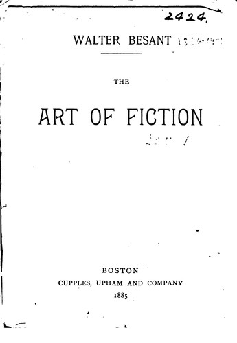 The Art of Fiction by Walter Besant, Henry James Jr.