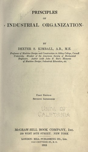 Principles of industrial organization by Dexter S. Kimball