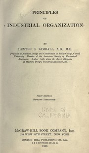 Cover of: Principles of industrial organization | Dexter S. Kimball
