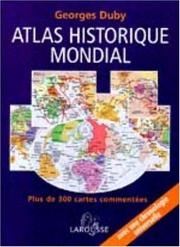 Cover of: Atlas historique mondial
