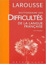 Cover of: Larousse Dictionnaire Des Difficultes De LA Langue Francaise | Larousse