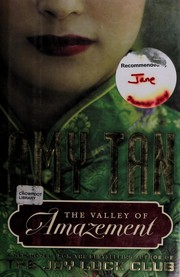 Cover of: The valley of amazement | Amy Tan