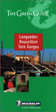 Michelin the Green Guide Languedoc, Roussillon, Tarn Gorges (Michelin Green Guides) by
