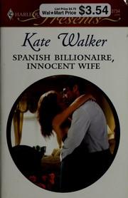 Spanish Billionaire, Innocent Wife