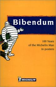 Cover of: Bib - 100 Years of the Michelin Man Posters