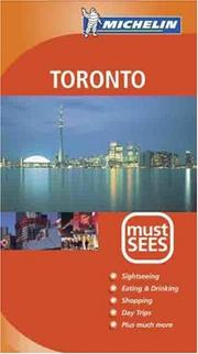 Cover of: Michelin Must See Toronto | Michelin Travel Publications