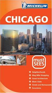 Cover of: Michelin Must See Chicago | M. Linda Lee