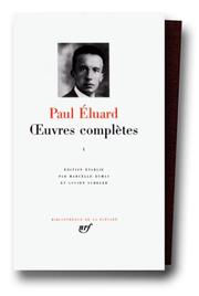 Cover of: Eluard : Oeuvres complètes, tome 1