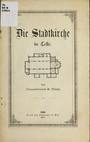 Cover of: Die Stadtkirche in Celle | Carl No ldeke