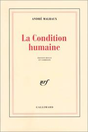 Cover of: La Condition Humaine: extraits