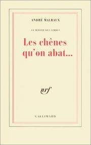 Cover of: Les Chênes qu'on abat