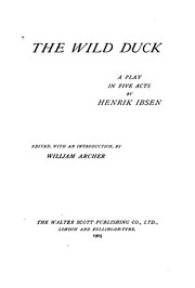 Cover of: The Wild Duck: A Play in Five Acts | Henrik Ibsen