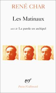 Cover of: Matinaux, Les (Collection Pobesie) | Rene Char, Renbe Char