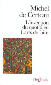 Cover of: L'invention du quotidien