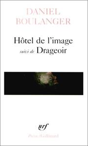 Cover of: Hôtel de l'image, suivi de Drageoir