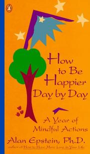 Cover of: How to Be Happier Day by Day | Alan Epstein
