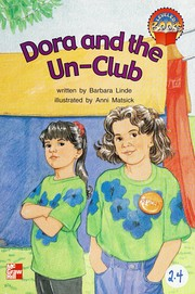 Dora and the Un-Club (McGraw-Hill Reading Leveled Books (Red Level))