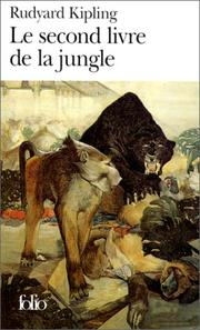 Le  second livre de la jungle by Rudyard Kipling