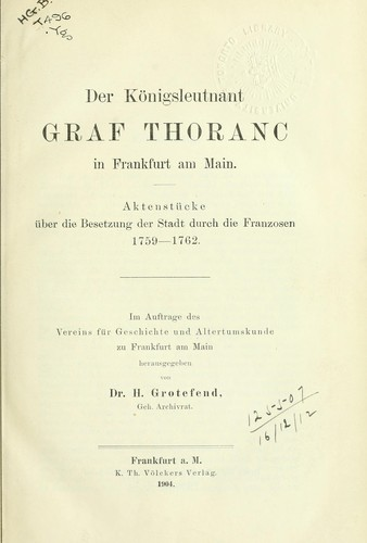 Der Königsleutnant Graf Thoranc in Frankfurt am Main by Hermann Grotefend