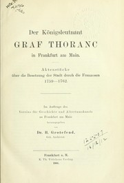 Cover of: Der Königsleutnant Graf Thoranc in Frankfurt am Main | Hermann Grotefend