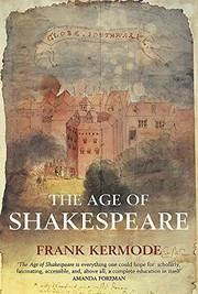 Cover of: The Age of Shakespeare | Frank Kermode
