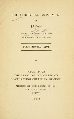 The Christian movement in Japan by Co-operating Christian Missions. Standing Committee
