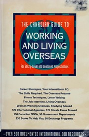 Cover of: The Canadian guide to working and living overseas | Jean-Marc Hachey