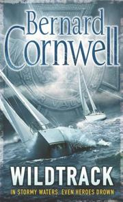 Cover of: Wildtrack (The Thrillers #1) | Bernard Cornwell