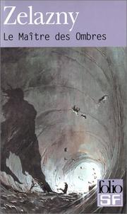 Cover of: Le Maître des ombres | Roger Zelazny
