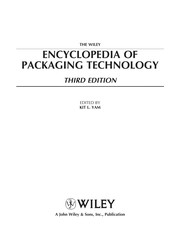Cover of: The Wiley encyclopedia of packaging technology | edited by Kit L. Yam.