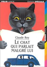 Cover of: Le chat qui parlait malgré lui