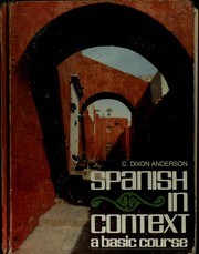 Cover of: Spanish in context | C. Dixon Anderson