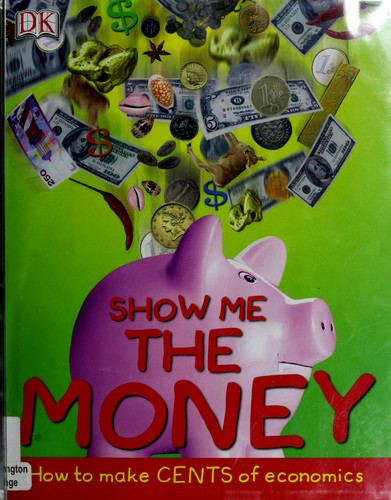 Show Me The Money by DK Publishing