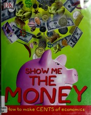 Cover of: Show Me The Money | DK Publishing