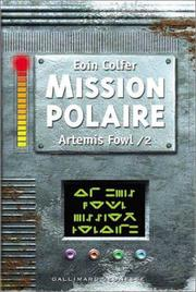 Cover of: Artemis Fowl, tome 2: Mission polaire