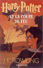 Cover of: Harry Potter et la coupe de feu by J. K. Rowling