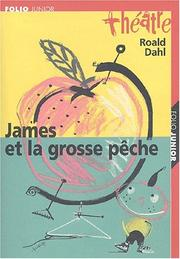 Cover of: James et la grosse peche (la pièce)
