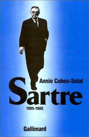 Sartre by Annie Cohen-Solal